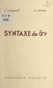 Arsène Chassang et René George - Syntaxe de ἄν.