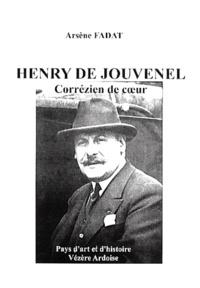 Arsène Fadat - Henry de Jouvenel - Corrézien de coeur.