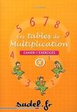 Arsène Hann - Les tables de multiplication - Cahier d'exercices.