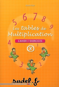 Arsène Hann - Les tables de multiplication - Cahier d'exercices.