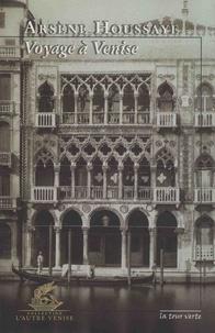 Arsène Houssaye - Voyage à Venise.