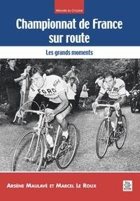 Arsène Maulavé et Marcel Le Roux - Championnat de France sur route - Les grands moments.