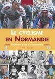 Arsène Maulavé - Le cyclisme en Normandie - Champions d'hier et d'aujourd'hui.