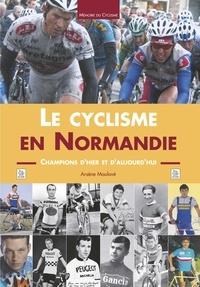 Le cyclisme en Normandie - Champions dhier et daujourdhui.pdf