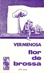 Arsèni Vermenosa - Flor de brossa.