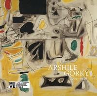Arshile Gorky - Arshile Gorky - 1904-1948.
