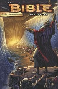 Art A. Ayris et Michael Pearl - La Bible Kingstone Tome 3 : Les dix commandements.