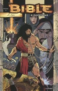 Art A. Ayris et Danny Bulanadi - La Bible Kingstone Tome 4 : Les juges.