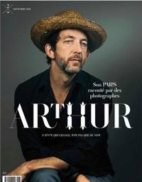 Olivier Chaudenson et Jean-Jacques Lemêtre - Revue Hans Lucas N° 2, septembre 2018 : Arthur - Son Paris raconté par des photographes.