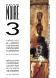 Revue Noire - Revue Noire  : Anthologie Volume 3 - N° 11 à 14.