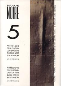Revue Noire - Revue Noire  : Anthologie Volume 5 - N° 19 à 22.