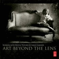 Art Beyond the Lens - Working with Digital Textures.