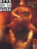 Pascal Jacob - Arts de la piste N° 11, octobre 1998 : Le cirque russe.
