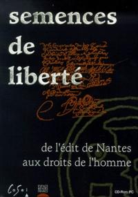 Jériko - Semences de liberté. - De l'édit de Nantes aux droits de l'homme, CD-Rom.