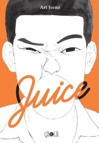 Art Jeeno - Juice - Tome 1.