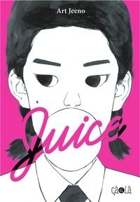 Art Jeeno - Juice - Tome 2.