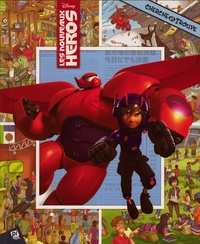 Art Mawhinney et  Disney - Les nouveaux héros.
