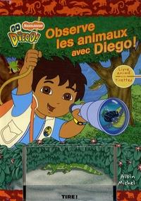 Art Mawhinney et Brooke Linder - Observe les animaux avec Diego !.