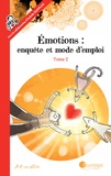 Art-mella - Emotions : enquête et mode d'emploi Tome 2 : .