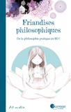 Art-mella - Friandises philosophiques Tome 1 : De la philosophie pratique en BD !.