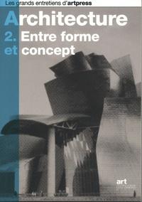 Art Press - Architecture - Tome 2, Entre forme et concept.