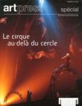 Yan Ciret - Art Press N° 20/1999 spécial : Le cirque au-delà du cercle.