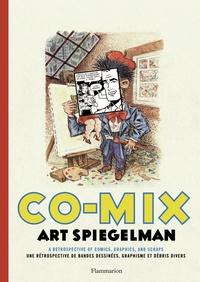 Art Spiegelman - Co-mix - Une rétrospective de bandes dessinées, graphisme et débris divers.