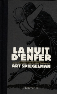 Art Spiegelman et Joseph Moncure March - La nuit d'enfer.