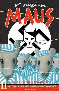 Art Spiegelman - Maus, un survivant raconte Tome 2 : Et c'est là que mes ennuis ont commencé.
