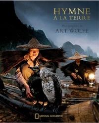 Art Wolfe - Hymne à la Terre.