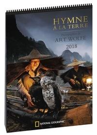 Art Wolfe - Hymne à la Terre - Calendrier.