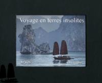 Art Wolfe et Claire Lemoine - Voyage en terres insolites.
