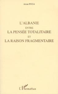 Deedr.fr L'Albanie entre la pensée totalitaire et la raison fragmentaire Image