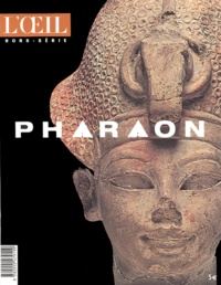 Christiane Desroches-Noblecourt - L'Oeil Hors-série : Pharaon.