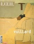 Laurence Des Cars et Agnès Delannoy - L'Oeil Hors-série : Vuillard.