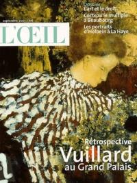 Jean-Louis Gaillemin et Olivier de Baecque - L'Oeil N° 550 Septembre 200 : Rétrospective Vuillard au Grand Palais.