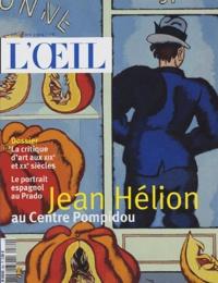 Annie Pérez - L'Oeil N° 564, Décembre 200 : Jean Hélion au Centre Pompidou.