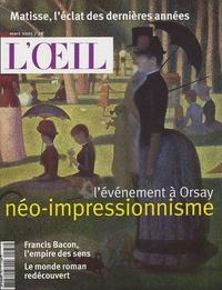 Jean-Christophe Castelain et  Collectif - L'Oeil N° 567, Mars 2005 : L'événement à Orsay, néo-impressionnisme.