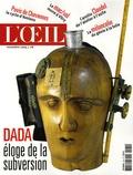 Hervé Masson - L'Oeil N° 574, Novembre 200 : Dada éloge de la subversion.