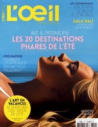Fabien Simode - L'Oeil N° 714, juillet-août : Art & Patrimoine : les 20 destinations phares de l'été.