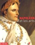 Jacques-Olivier Boudon et Valentine Buvat - L'Oeil  : Napoléon et les arts.