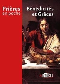 Artège - Bénédicités et grâces.