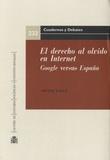 Artemi Rallo - El derecho al olvido en Internet - Google versus España.