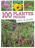 Artémis - 100 plantes faciles pour le jardin.