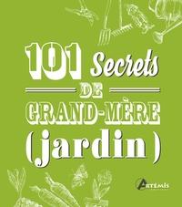 Artémis - 101 secrets de grand-mère (jardin).