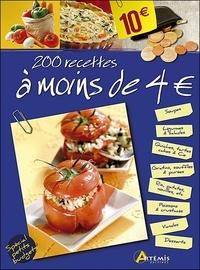 Artémis - 200 recettes à moins de 4 Euros.