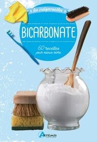 Artémis - Bicarbonate - 60 recettes pour mieux vivre.