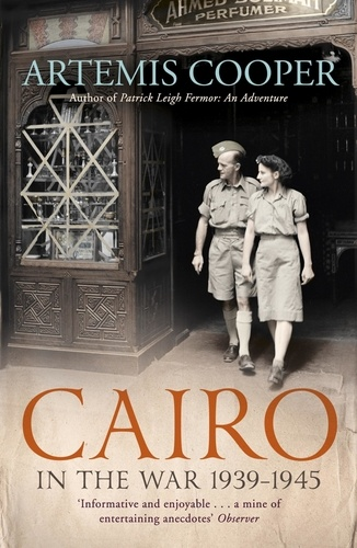 Cairo in the War. 1939-45