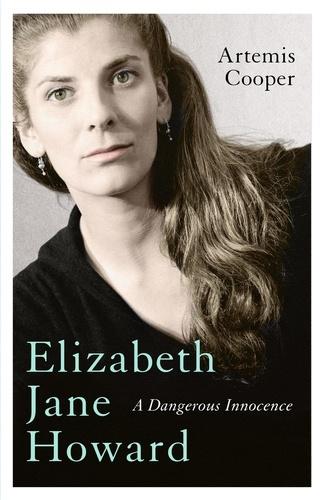 Elizabeth Jane Howard. A Dangerous Innocence
