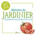 Artémis - Dictons du jardinier.